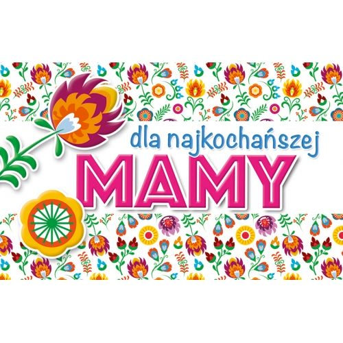 Dla najkochańszej MAMY
